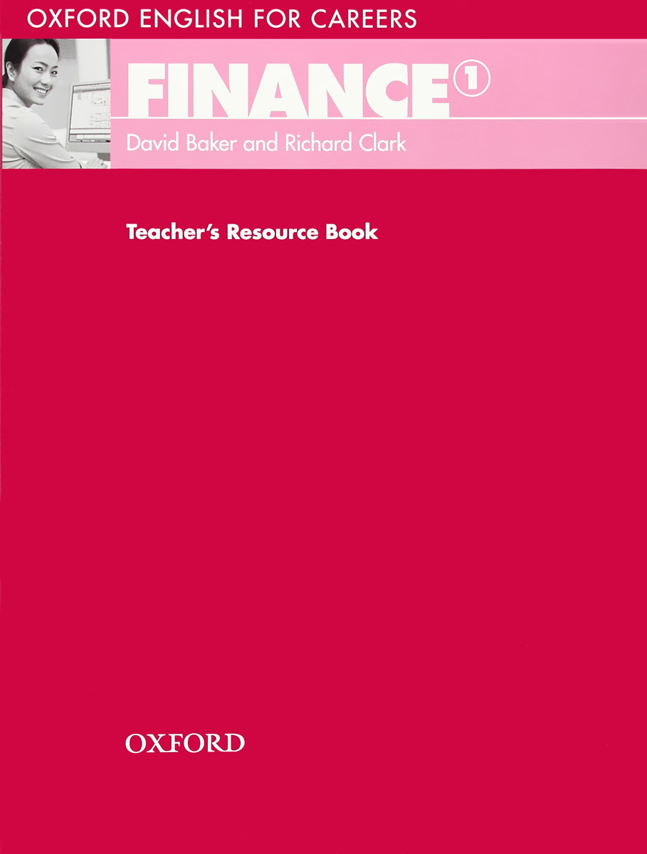 Oxford English for Careers: Finance 1: Teacher's Resource Book