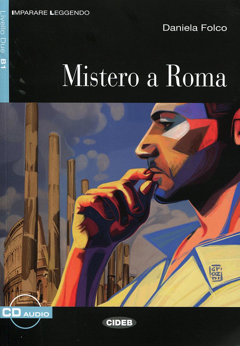 Mistero a Roma: Livello Due B1 (+ CD) delitto in piazza del campo livello due b1 cd