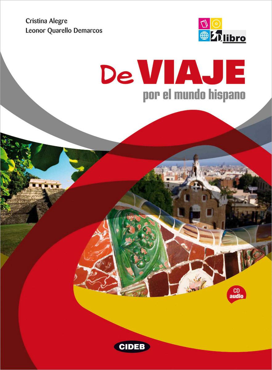 De Viaje por el mundo hispano (+CD) el mundo