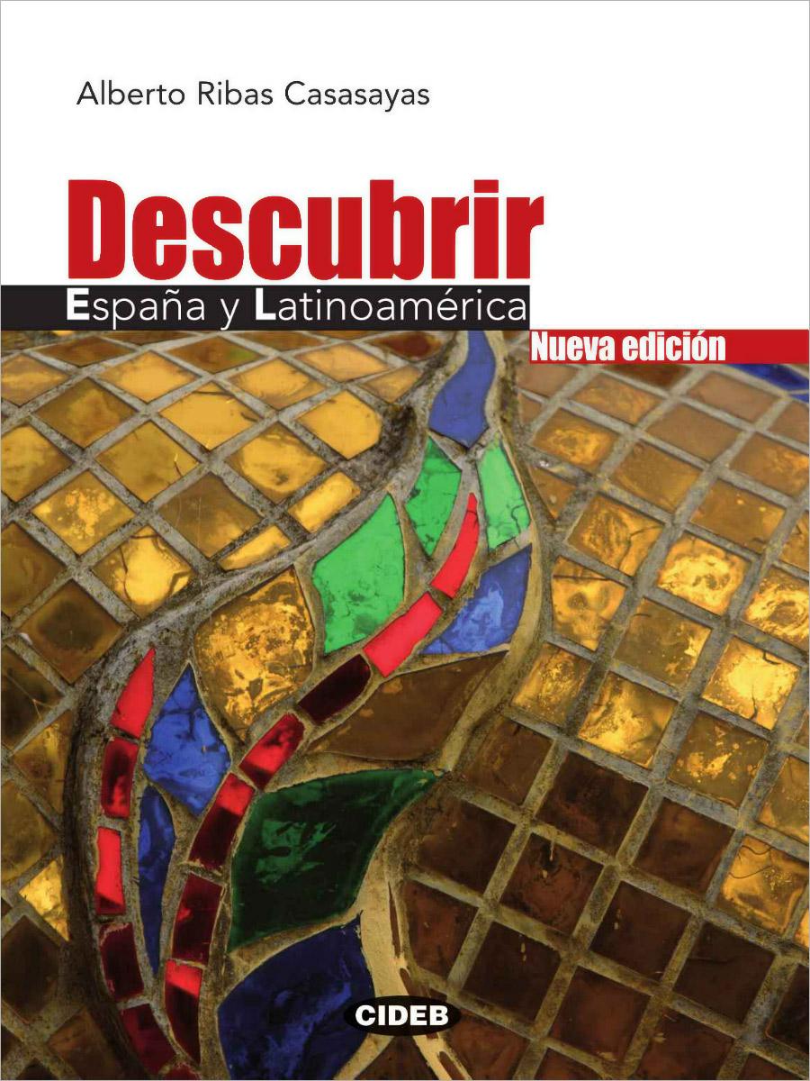 Descubrir Espana y Latinoamerica: Nueva edicion (+ 2 CD) гурх у