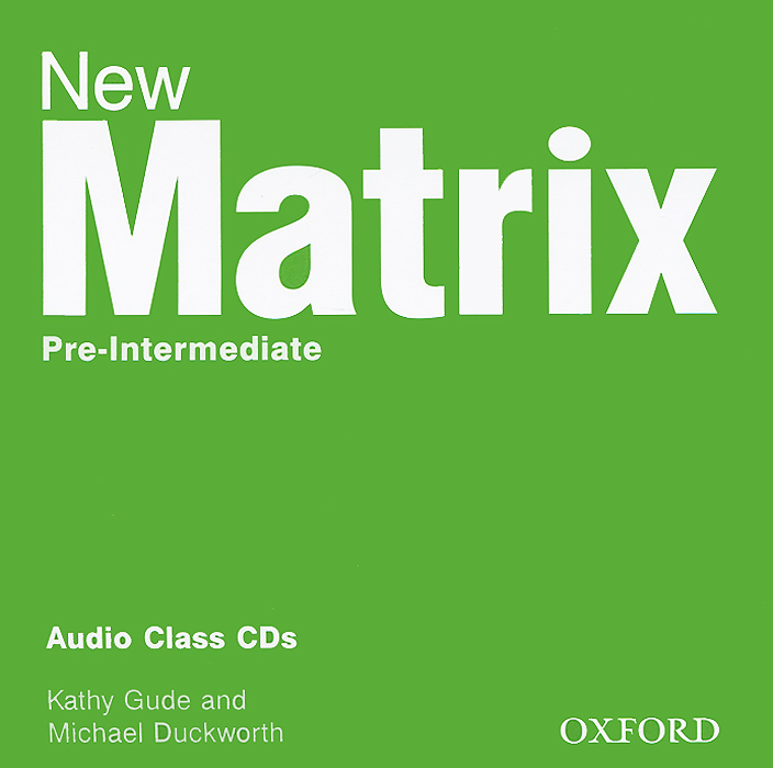 New Matrix: Pre-Intermediate: Audio Class CDs (аудиокурс на 2 CD) soars l new headway upper intermediate class audio cds 4th edition