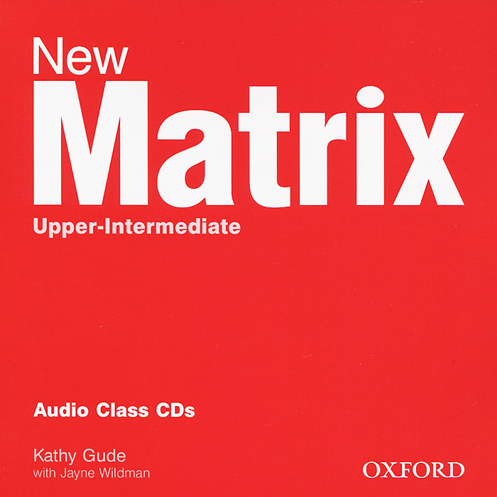 New Matrix: Upper-Intermediate: Audio Class CDs (аудиокурс на 2 CD)