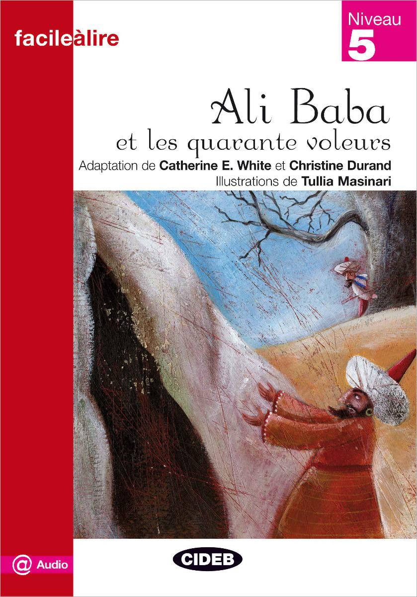 Ali Baba et les quarante voleurs александра богунова toi le tresor de mon amour… любовная лирика миниатюры публицистика