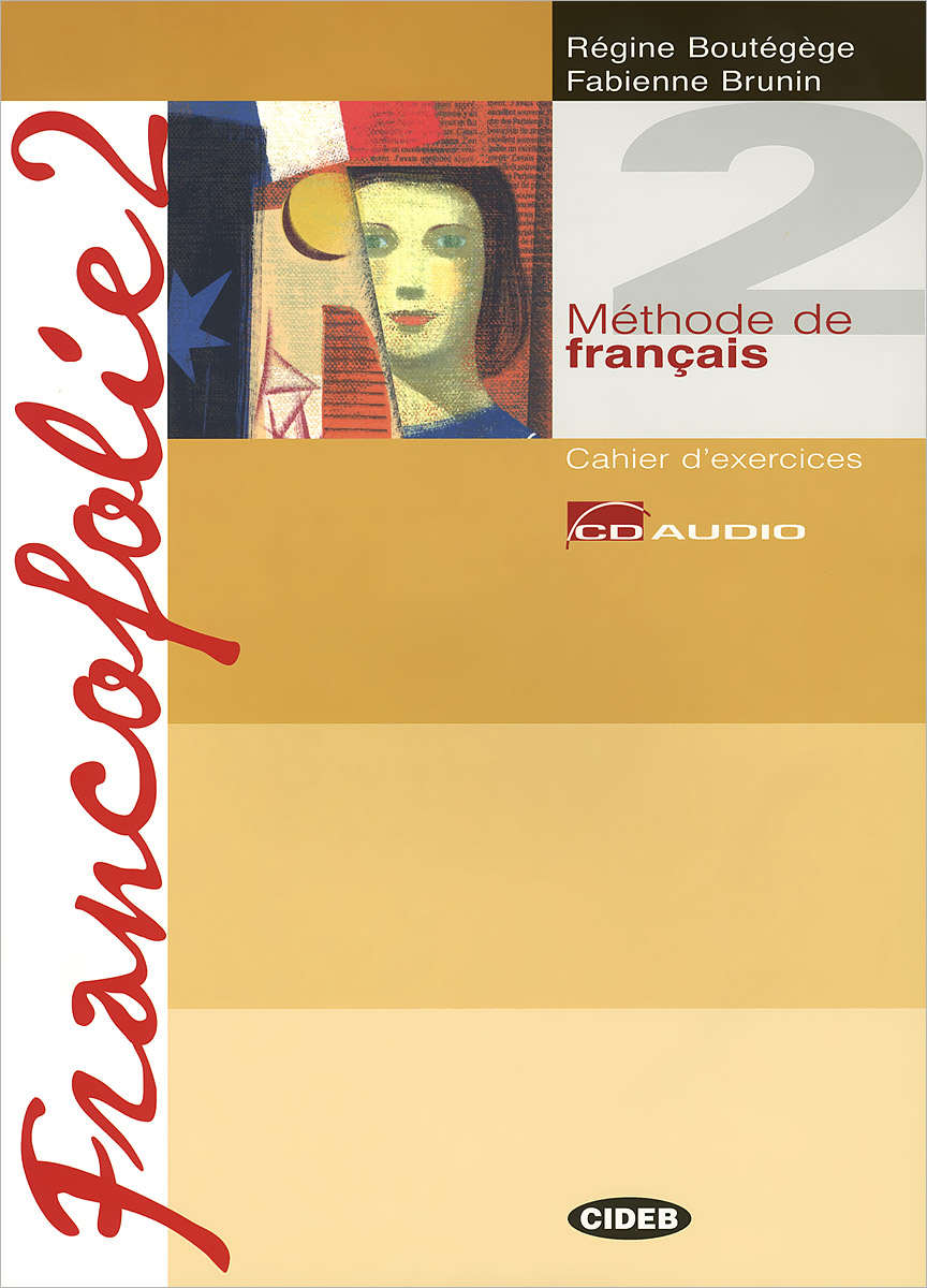 Francofolie 2: Cahier d'xercices (+ 2CD) everyday vocabulary grammar for intermediate students cd