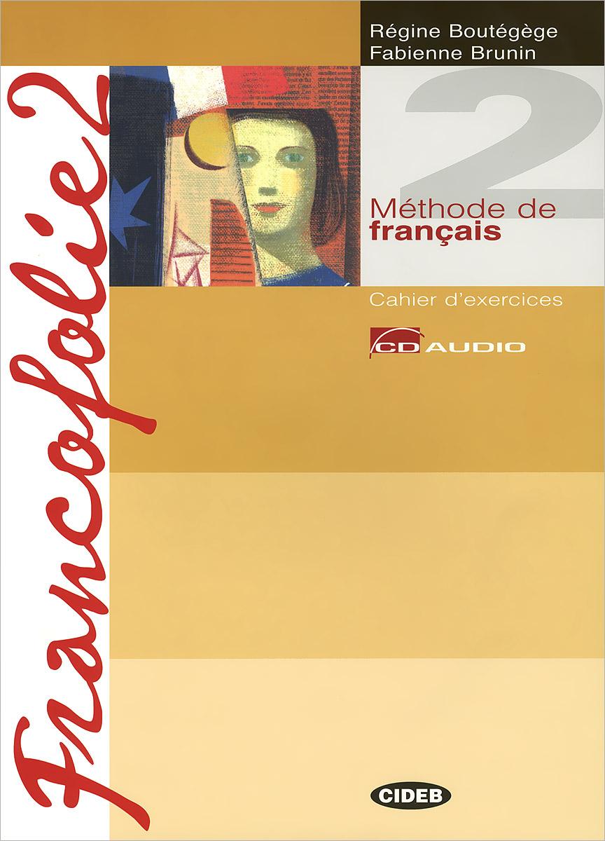 Francofolie 2: Cahier d'xercices (+ 2CD)