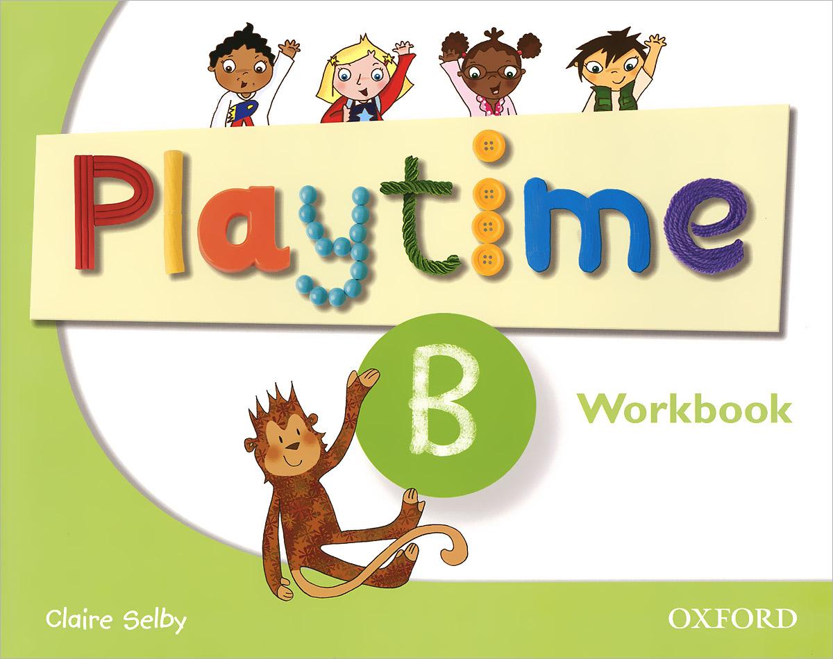 Playtime B: Workbook напольная плитка нефрит керамика 01 00 1 16 01 61 046 дали бирюзовая 38 5х38 5