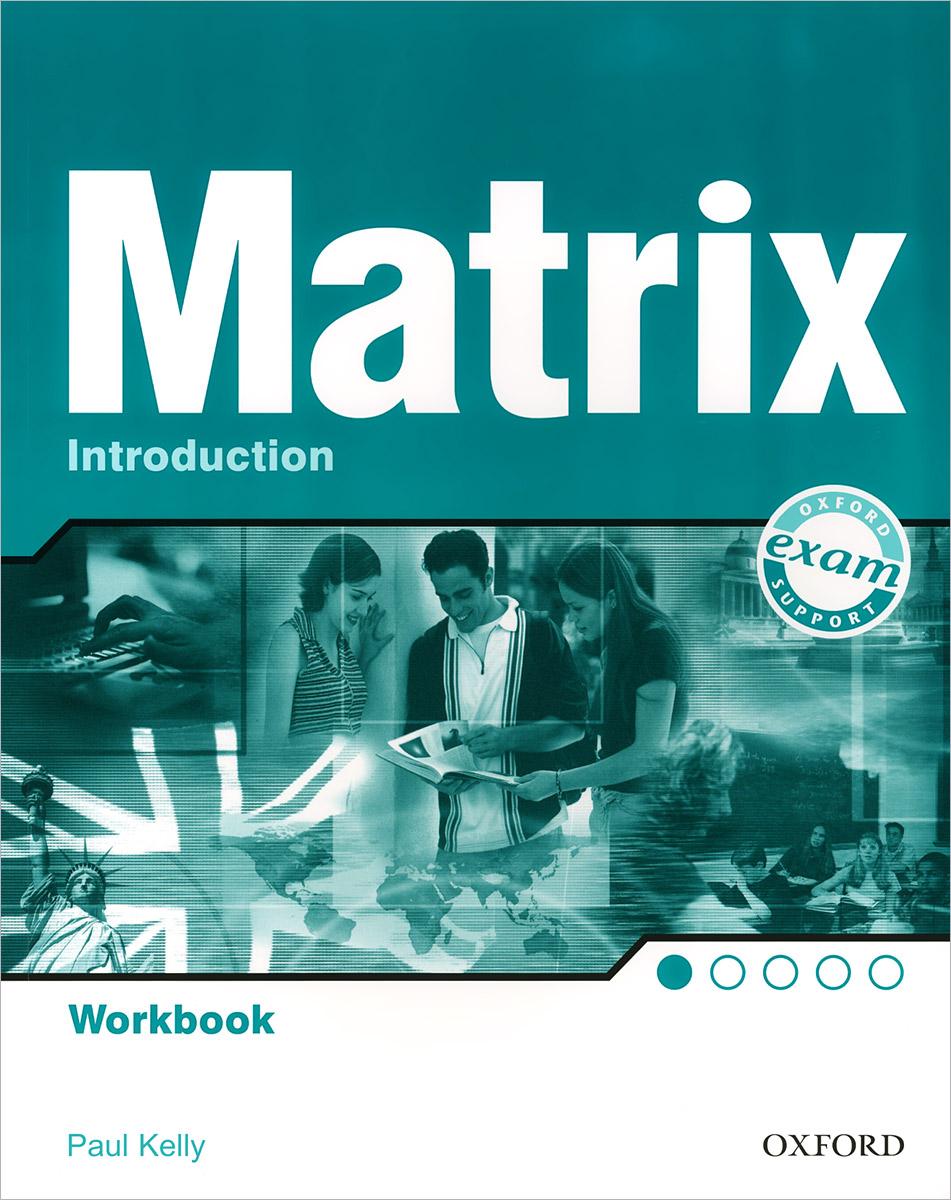 Matrix Introduction: Workbook new matrix foundation workbook