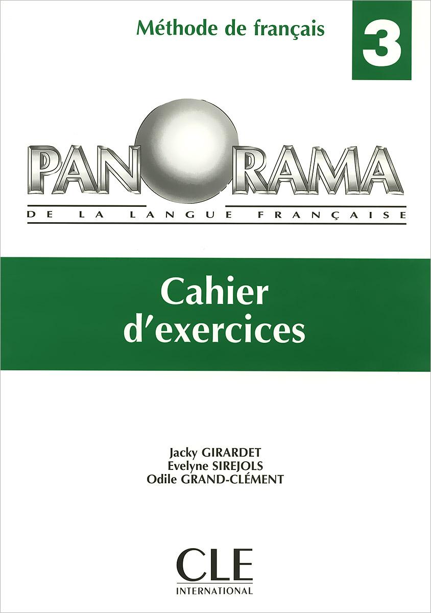 Panorama de la Langue Francaise 3: Cahier d'Exercices