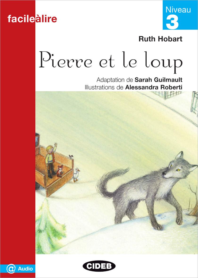 Facile a Lire: Pierre et Le Loup pierre et jean
