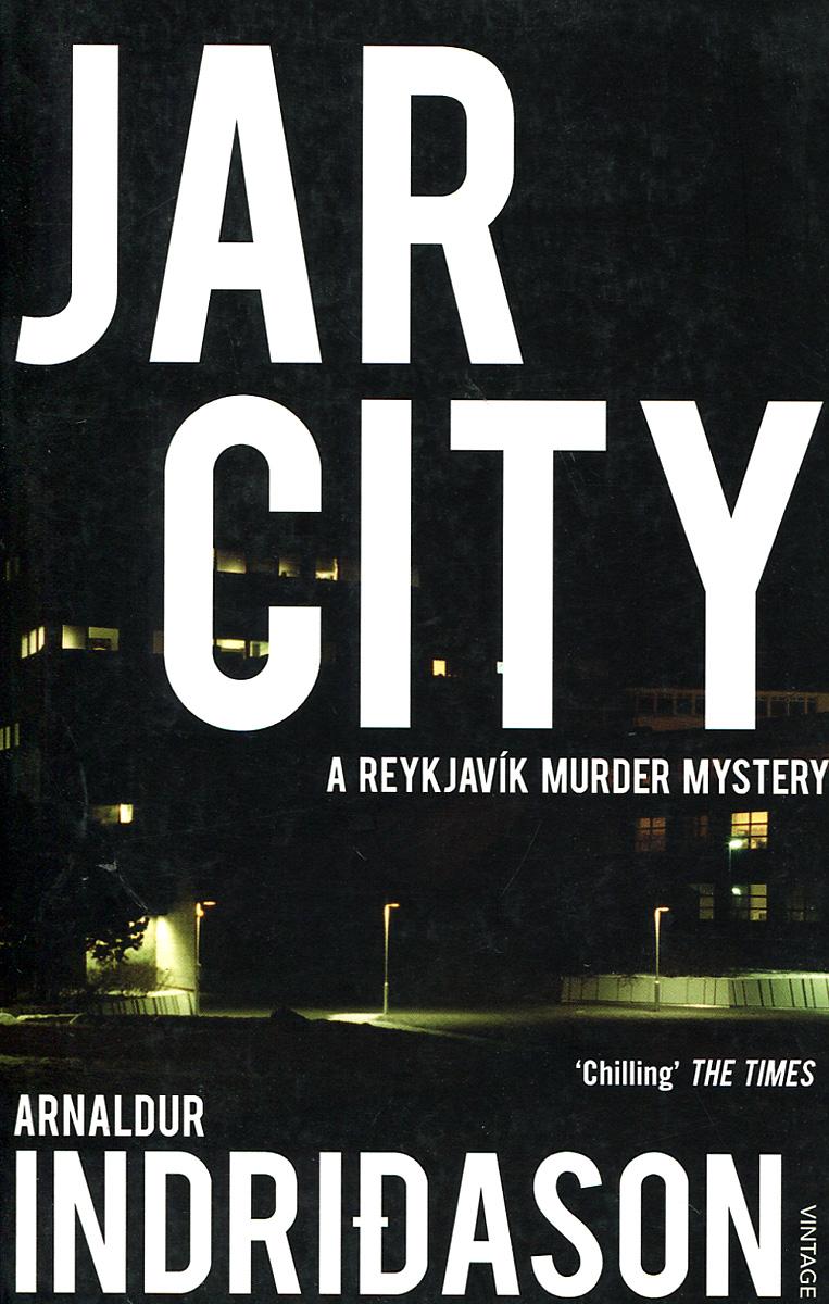 цена  Jar City: A Reykjavik Murder Mystery  онлайн в 2017 году