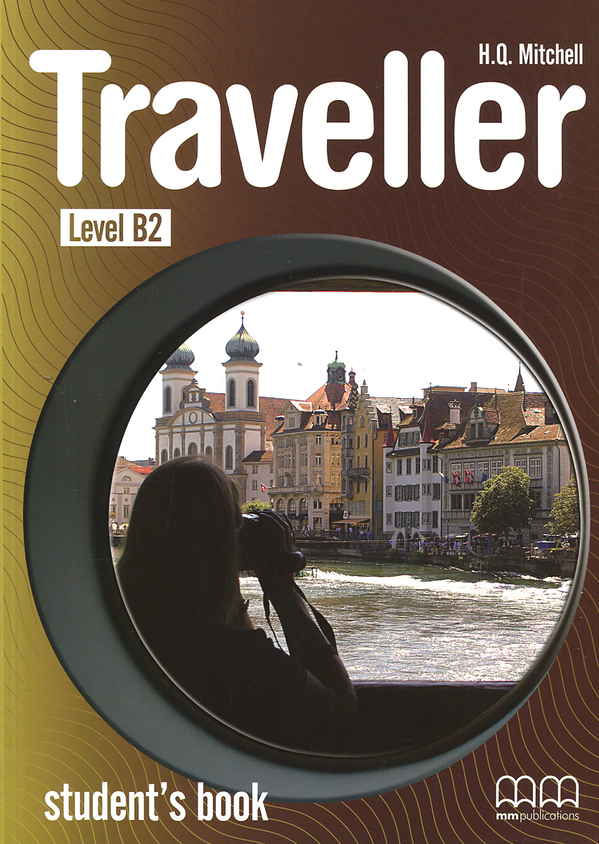 Traveller: Level B2: Student's Book good wives beginner level