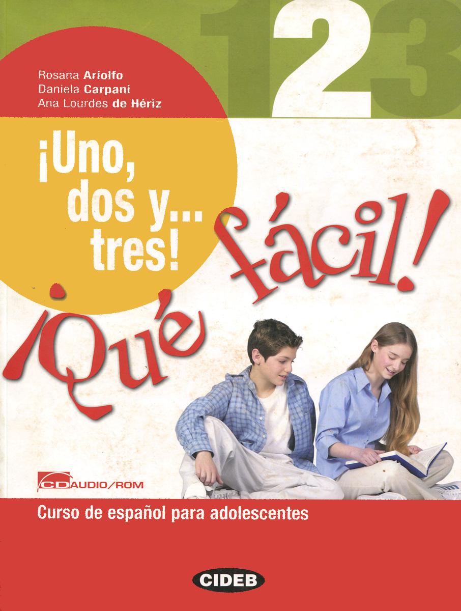 Es Uno, dos y...tres! Que facil!: 2 (+ CD-ROM) aprende gramatica y vocabulario a2