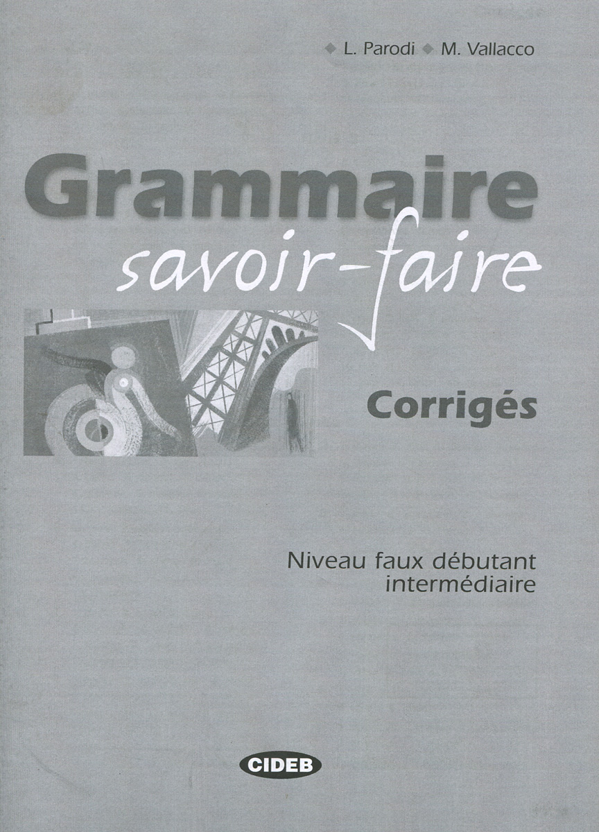 Grammaire savoir-faire: Corriges the lighthouses of the chesapeake page 6