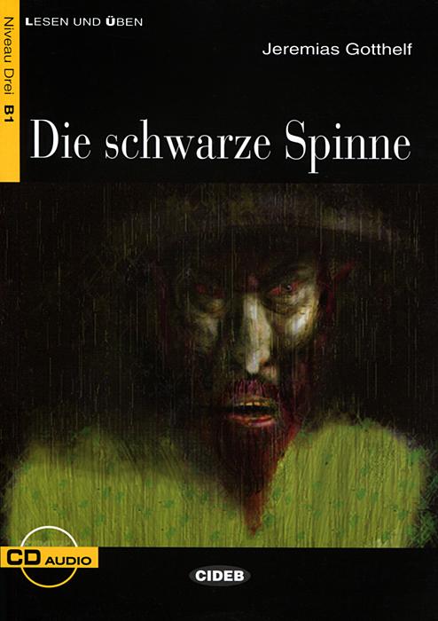 Die Schwarze Spinne: Niveau Drei B1 (+ CD) die entscheidung cd