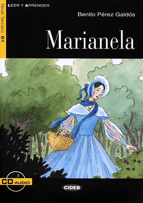Marianela: Nivel tercero B1 (+ CD) pérez galdós benito rdr cd [adultos b1 ] marianela