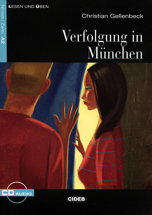 Verfolgung in Munchen: Niveau Zwei A2 (+ CD) simpson m tim und claudia suchen ihren freund niveau 2 cd