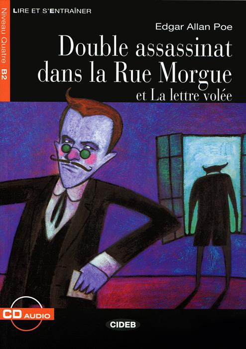 Double assassinat dans la Rue Morgue et La lettre volee: Niveau quatre B2 (+ CD) air air le voyage dans la lune limited edition cd dvd