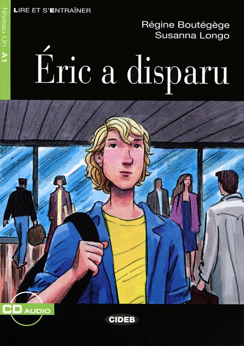 Eric A Disparu: A1  (+ CD) eric ries