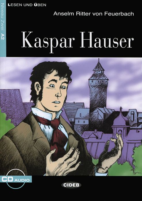 Kaspar Hauser: Nivea...
