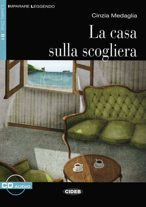 La Casa Sulla Scogliera: Livello Due B1 (+ CD) gira gira корпус для датчика присутствия наружнего монтажа 008602