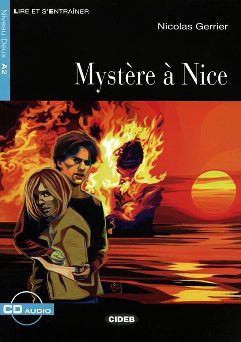 Mysteres a Nice: Niveau Deux A2 (+ CD) палантин fete fete fe009gwsfk48