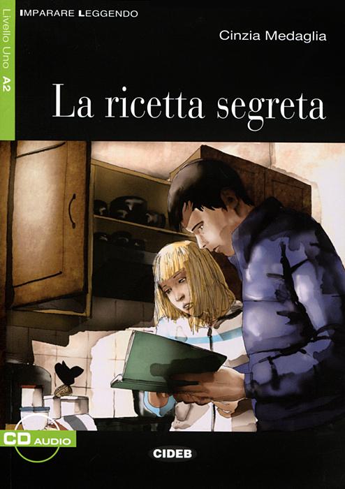 La ricetta segreta (+ CD) пульт alto zmx52