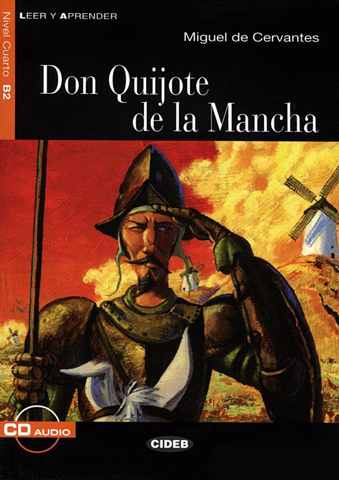 Don Quijote de la Mancha: Nivel cuarto B2 (+ CD) cervantes don quijote cloth
