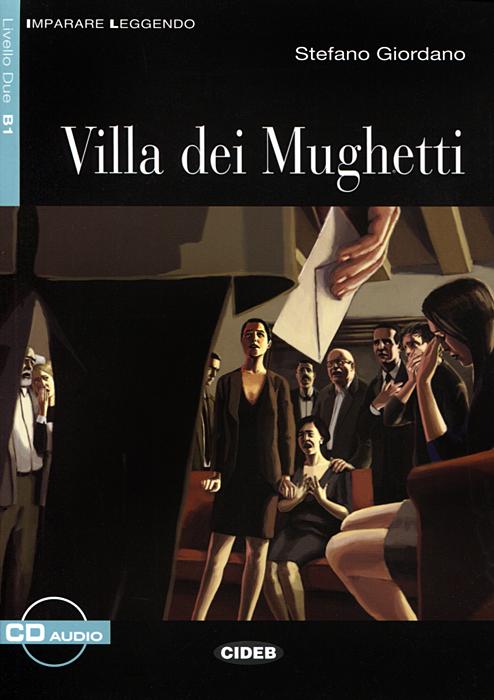 Villa dei Mughetti: Livello Due B1 (+ CD) delitto in piazza del campo livello due b1 cd