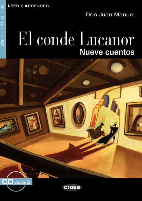 El conde Lucanor: Nivel sequndo A2 (+ CD) quiroga h cuentos de la selva