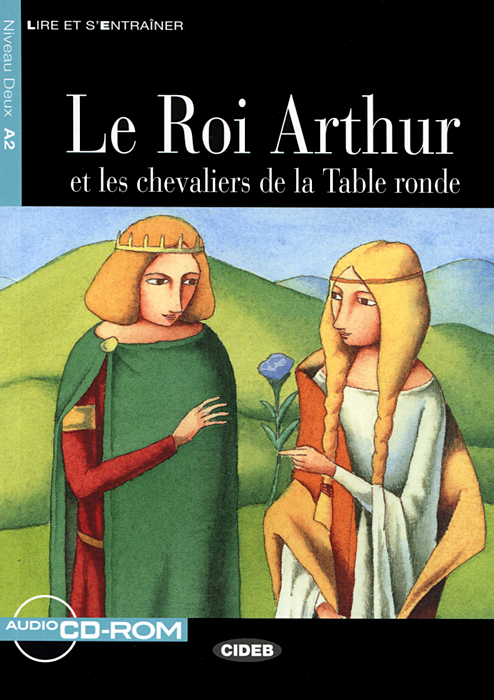 Le Roi Arthur: Niveau Deux A2 (+ CD) team up starter 1 test resource audio cd test maker cd rom