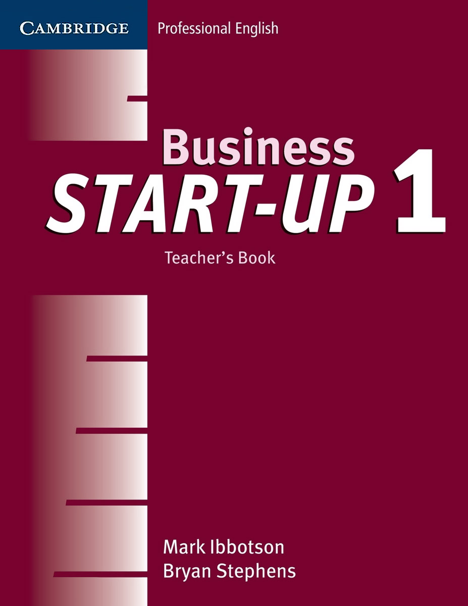 Business Start-Up 1: Teacher's Book get ready for business preparing for work student book 2