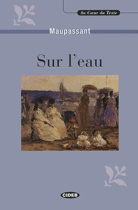 Sur l'eau: Et autres recits contes (+ CD) marcel proust du cote de chez swann