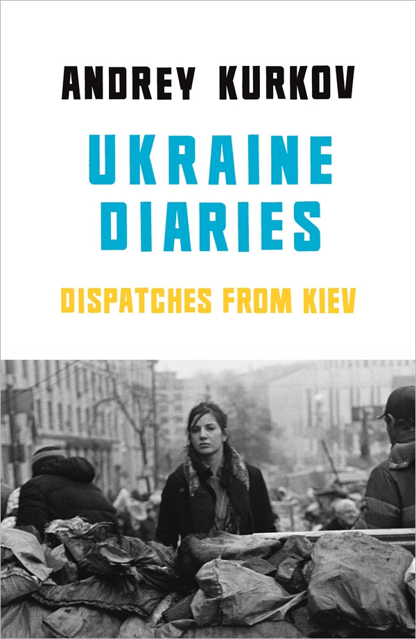 Ukraine Diaries: Dispatches from Kiev jd mcpherson jd mcpherson let the good times roll