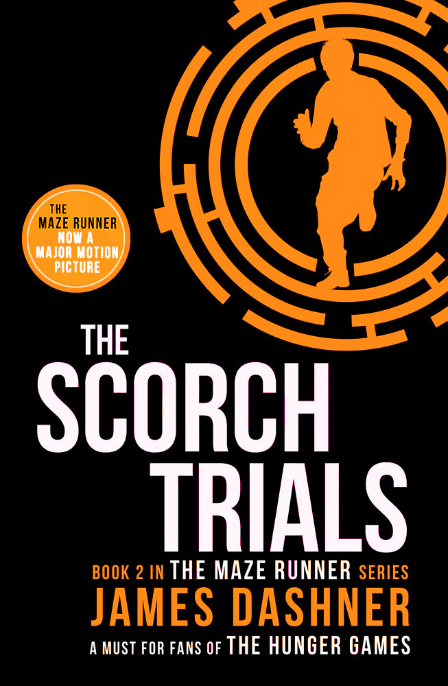 The Scorch Trials: Book 2 stephen hart teenage wasteland