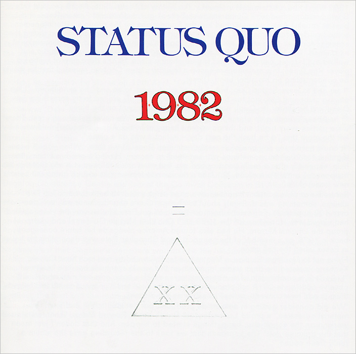 Status Quo Status Quo. 1982 status quo status quo piledriver deluxe edition 2 cd