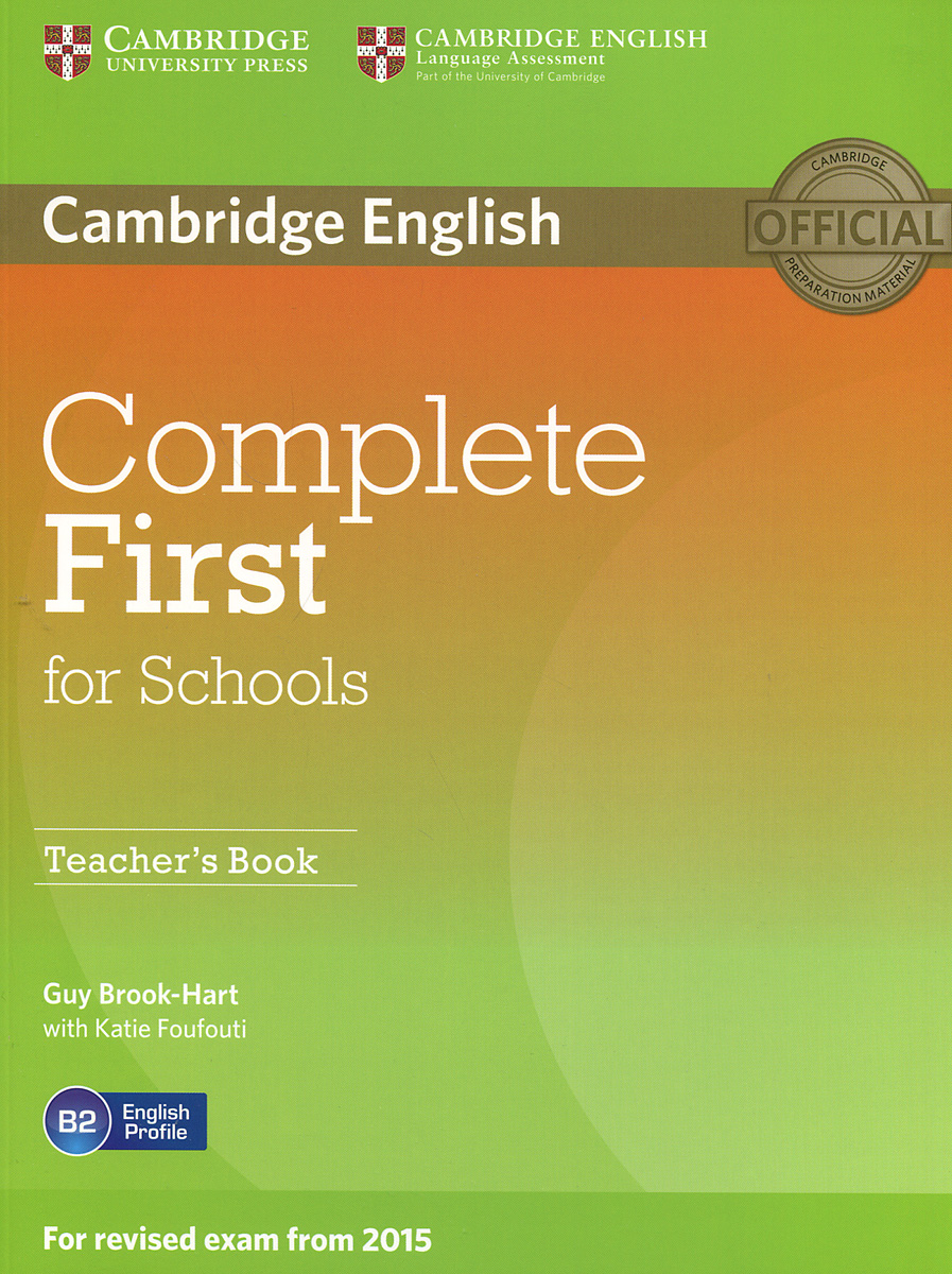 Complete First for Schools: Teacher's Book clyde l dodgson l harwood d first buster preparation course for the cambridge english first fce for schools student s book with 3 practice tests 3cd