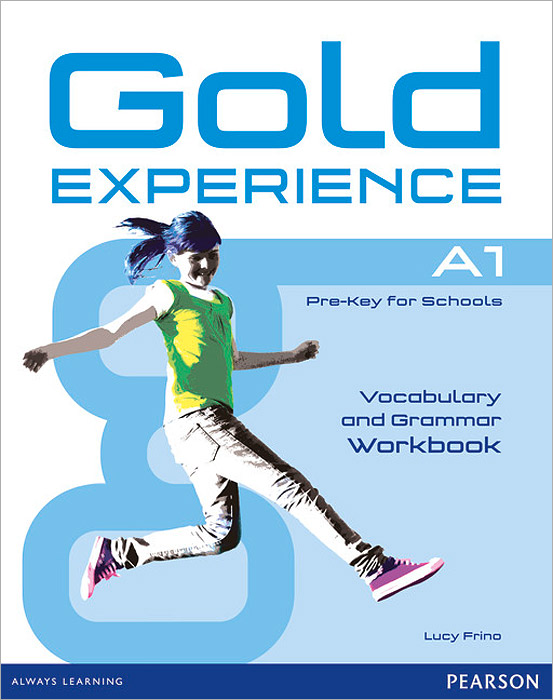 Gold Experience A1: Vocabulary and Grammar: Workbook gold experience a2 workbook without key
