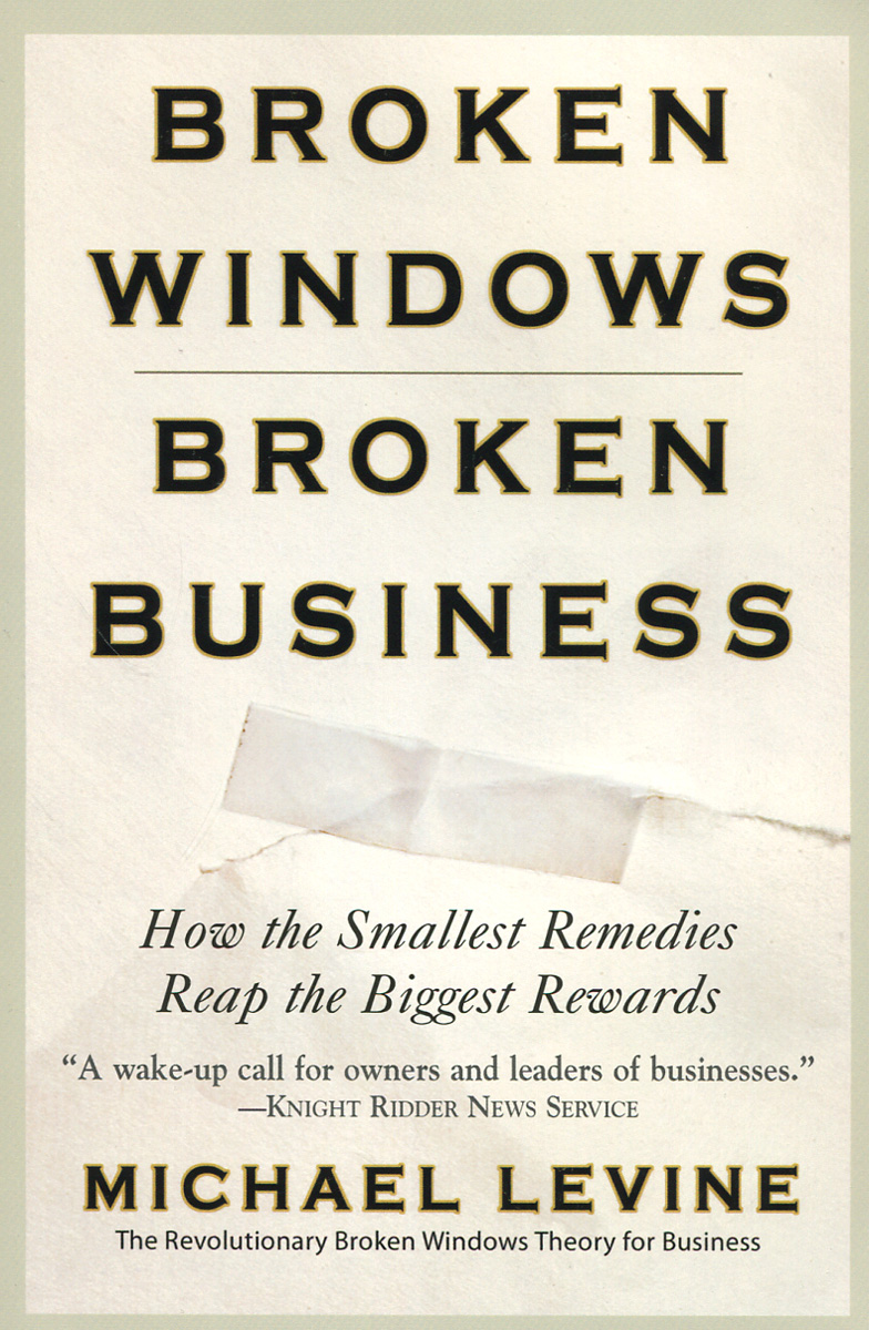 Broken Windows, Broken Business: How the Smallest Remedies Reap the Biggest Rewards fundamentals of renewable energy processes