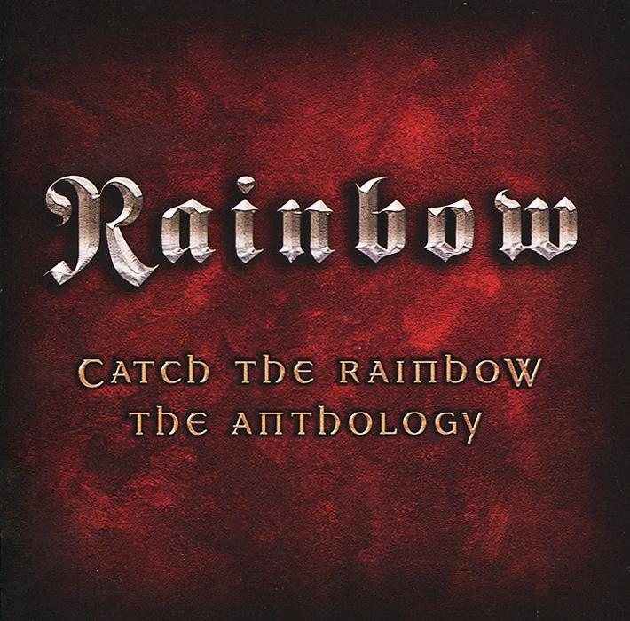 Rainbow Rainbow. Catch The Rainbow. The Anthology (2 CD)
