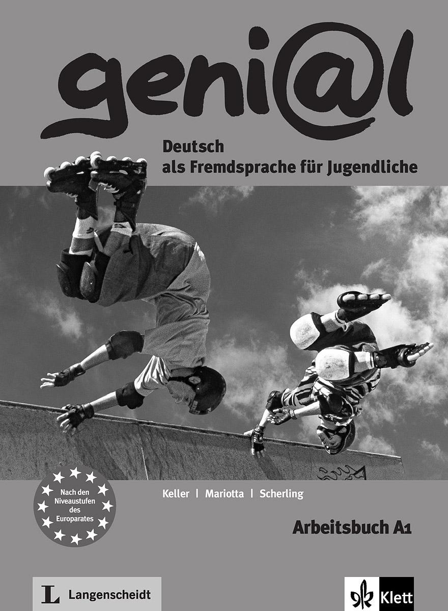 Genial: Deutsch als Fremdsprache fur Jugendliche: Arbeitsbuch A1