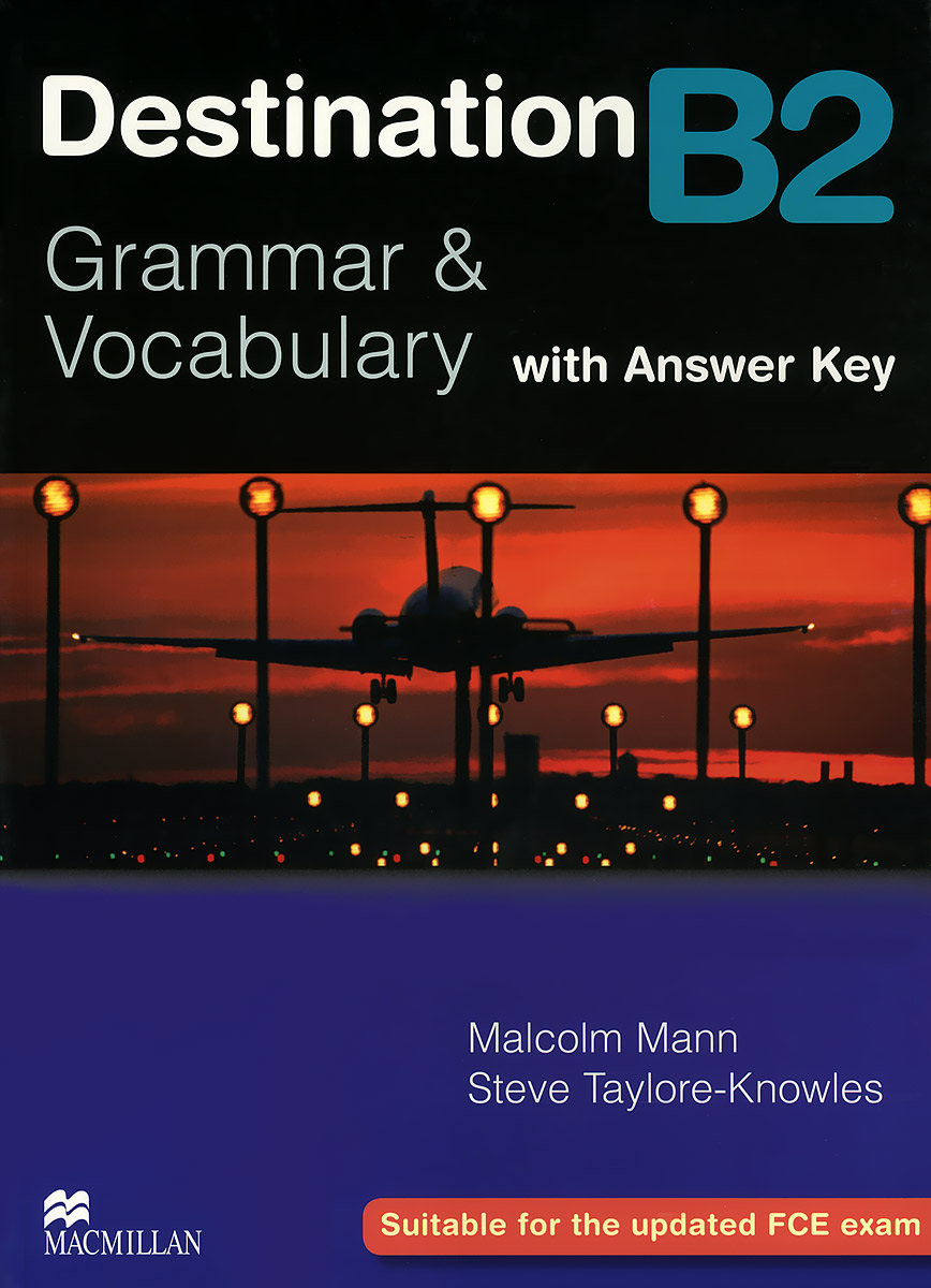 Destination B2: Grammar & Vocabulary with Answer Key welcome plus 6 vocabulary and grammar practice