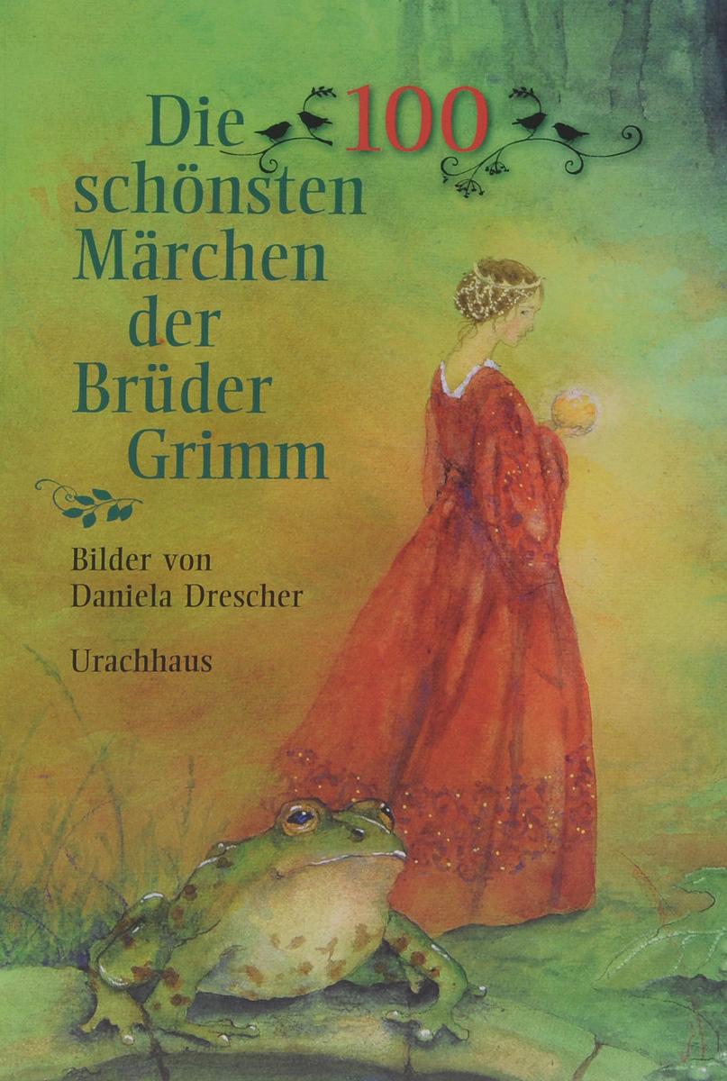 Die 100 schonsten Marchen der Bruder Grimm гапонова и носова е немецкие сказки тексты и упражнения deutsche marchen ein text und ubungsbuch