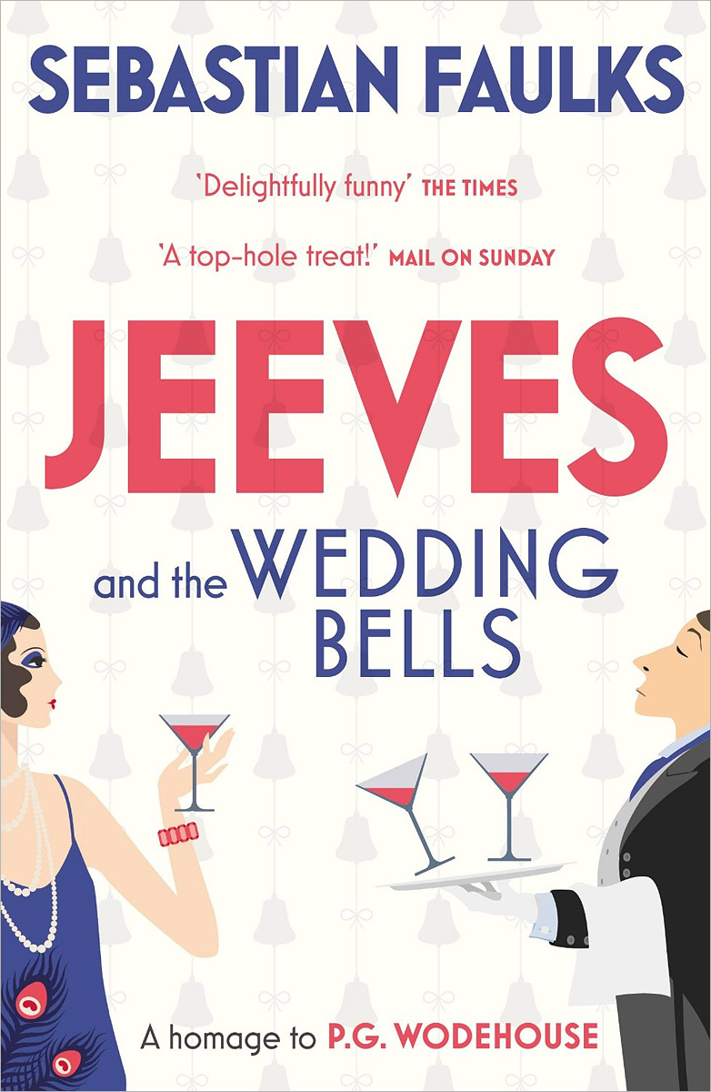 Jeeves and the Wedding Bells right ho jeeves