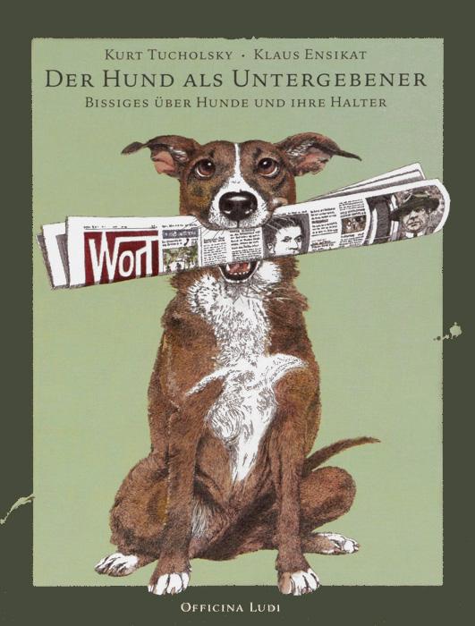 Der Hund als Untergebener: Bissiges uber Hunde und ihre Halter дутики der spur der spur de034awkyw71
