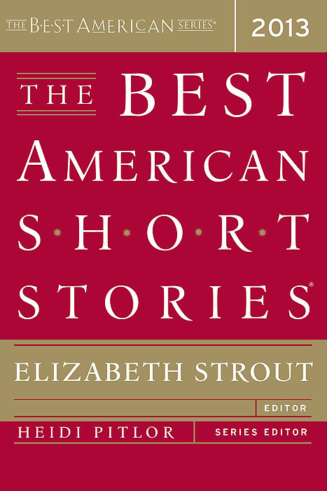 The Best American Short Stories 2013 the salmon who dared to leap higher