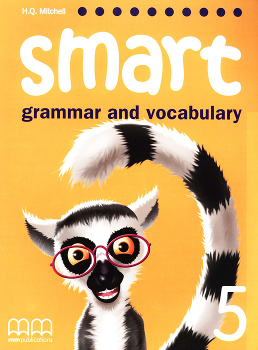 Smart: Grammar and Vocabulary 5 welcome plus 6 vocabulary and grammar practice