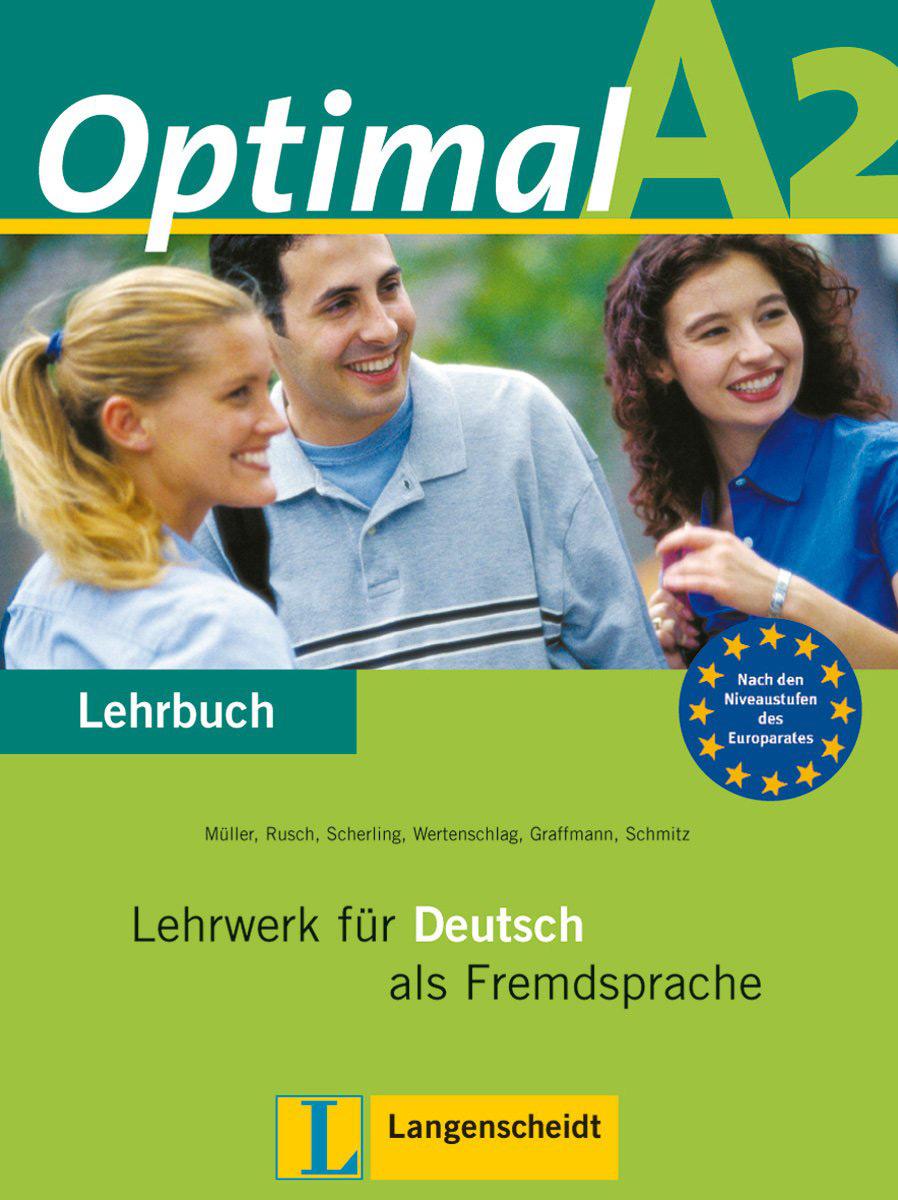 Optimal A2: Lehrwerk fur Deutsch als Fremdsprache: Lehrbuch optimalb1 lehrwerk fur deutsch als fremdsprache arbeitsbuch cd rom