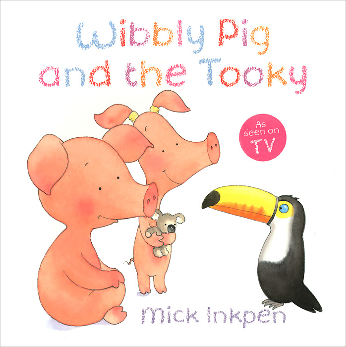 Wibbly Pig and the Tooky postman pig and his busy neighbors