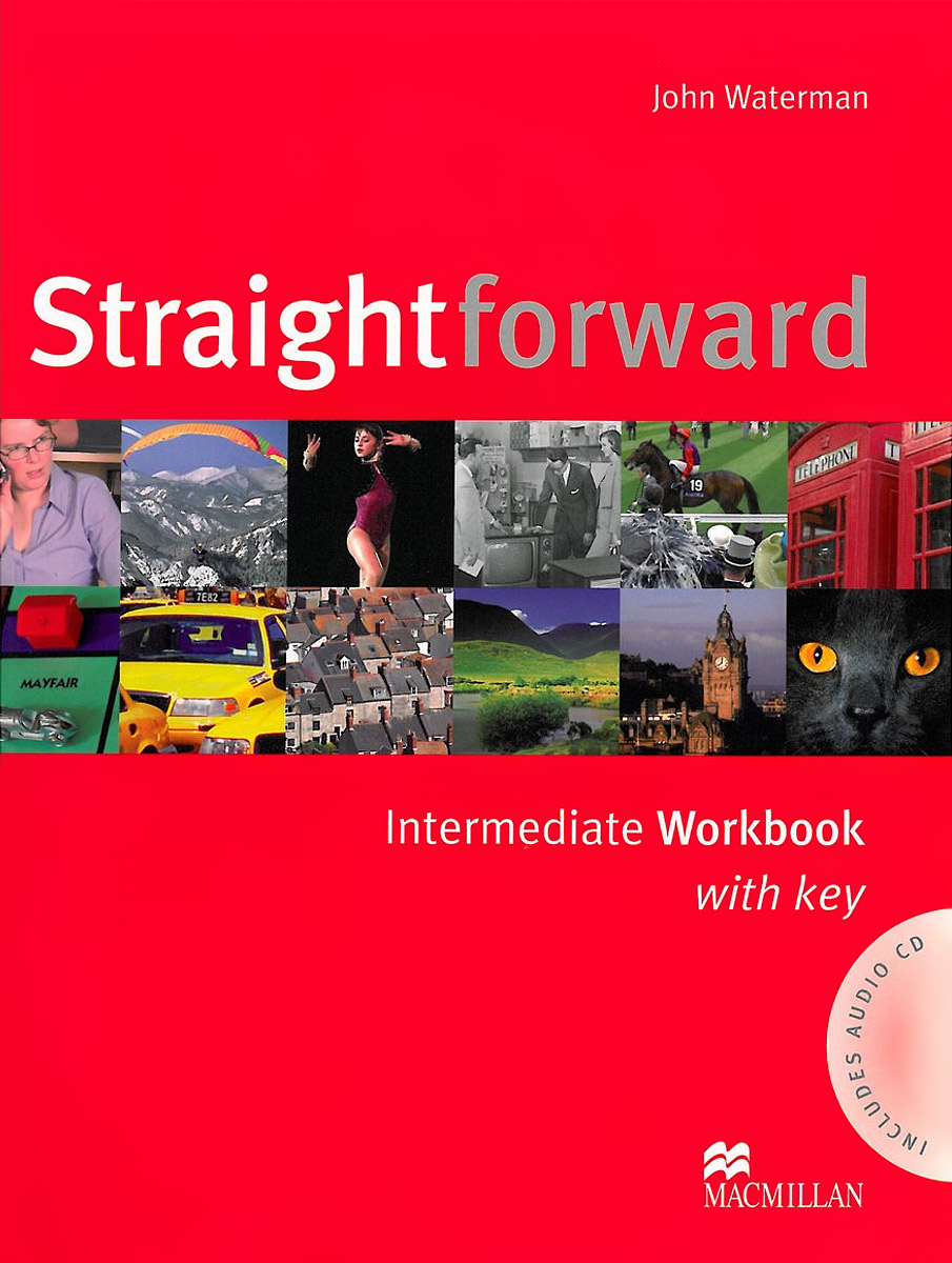 Straightforward Intermediate: Workbook with Key Pack (+ аудиокурс на СD) clare a new total english intermediate workbook with key cd