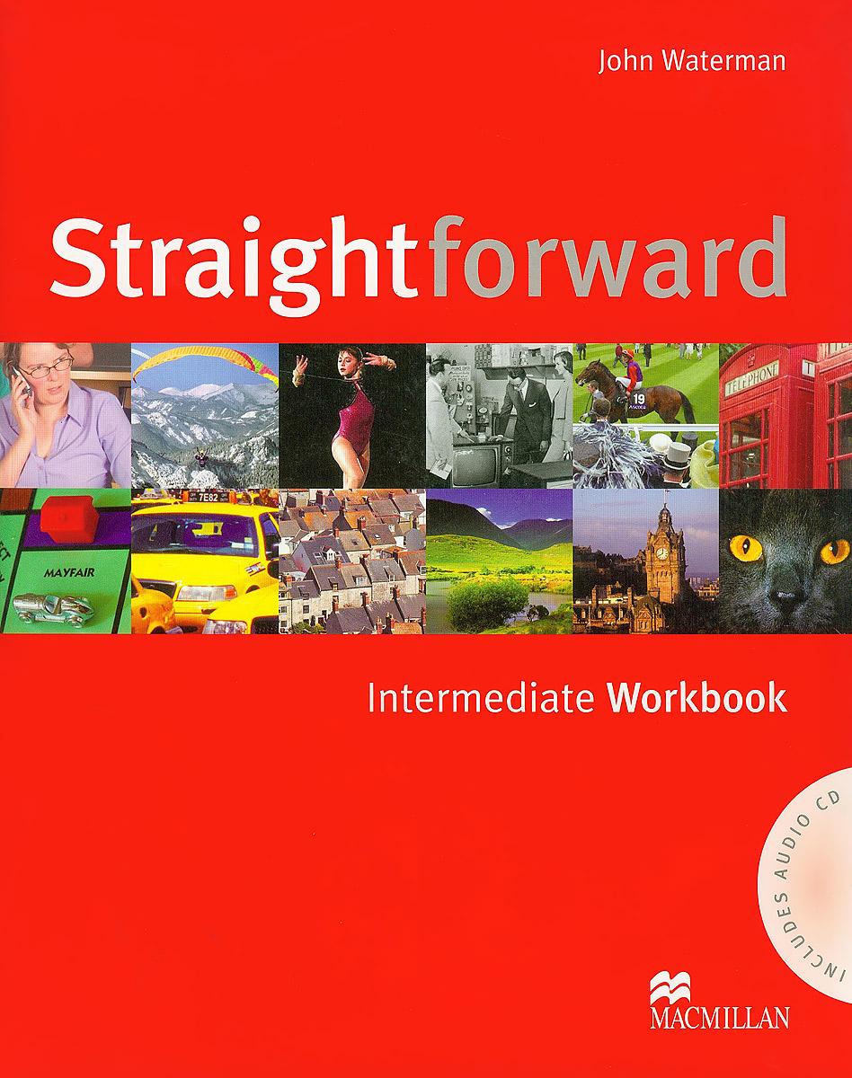 Straightforward: Intermediate: Workbook (+ CD) straightforward pre intermediate workbook with answer key cd